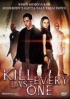 Kill Every Last One [DVD]
