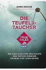 Nestor, J: Teufels-Taucher (DuMont True Tales) Paperback