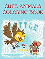 Cute Animals Coloring Book: Easy and Funny Animal Images (Cutie Animals)