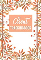 Client Tracking Book: Client Data Organizer Log Book with A - Z Alphabetical Tabs | Personal Client Record Book Customer Information | Salone | Hairstyler