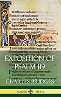 Exposition of Psalm 119 (Hardcover)