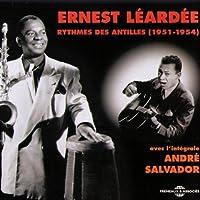 Rythmes Des Antilles 1951-1954 Avec L'Integrale by Ernest Leardee (2007-09-18)