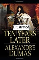 Ten Years Later illustrated