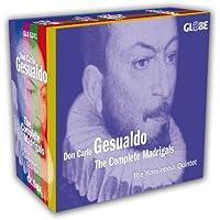 Don Carlo Gesualdo, The Complete Madrigals
