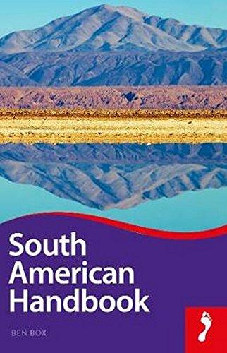 Footprint South American Handbook (Footprint Handbooks)