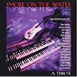 Smoke On The Water ~A Tribute To Deep Purple~