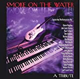 Smoke On The Water ~A Tribute To Deep Purple~を試聴する