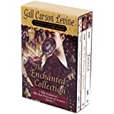 Enchanted Collection: Ella Enchanted/The Two Princesses of Bamarre/Fairest