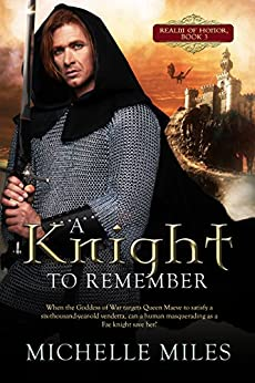 A Knight to Remember (Realm of Honor Book 3) by [Miles, Michelle]