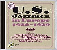 U.S. Jazzmen in Europe 1926-29