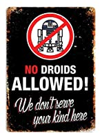 No Droids Allowed 金属板ブリキ看板警告サイン注意サイン表示パネル情報サイン金属安全サイン