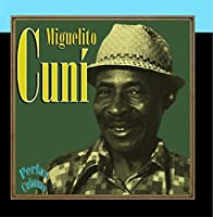 Perlas Cubanas: Miguelito Cun? by Miguelito Cun?