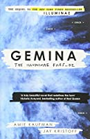 Gemina: The Illuminae Files: Book 2 (Illuminae Files 2)