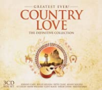 Greatest Ever Country Love