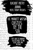 Blackout Poetry Journal: Poetic Therapy Presents : Castle By The Sea