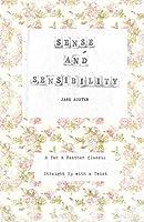 Sense and Sensibility: A Tar & Feather Classic, straight up with a twist. (Tar & Feather Classics: straight up with a twist.)