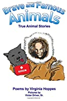 Brave and Famous Animals: Poems by Virginia Hoppes