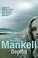 Depths by Henning Mankell(2010-01-01)
