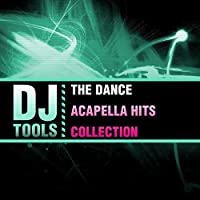 Dance Acapella Hits Collection