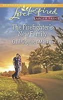 The Firefighter's New Family (Love Inspired LP)