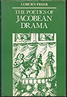 Poetics of Jacobean Drama
