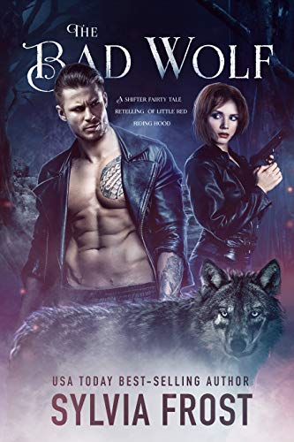 The Bad Wolf: A Shifter Fairy ...
