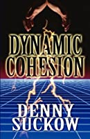 Dynamic Cohesion