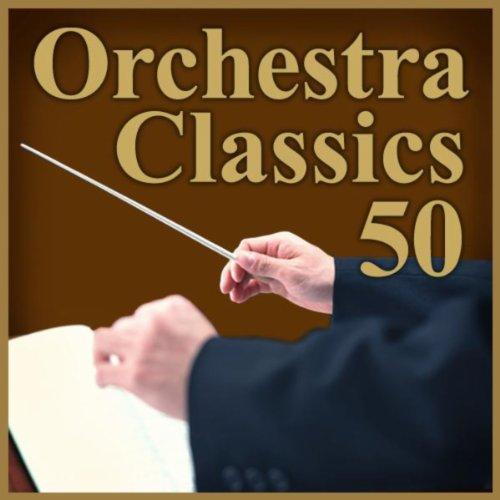 極上オーケストラ特盛 ~定番クラシック名曲ベスト50