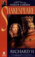 RICHARD II (The New Folger Library Shakespeare)