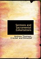 Sermons and Sacramental Exhortations