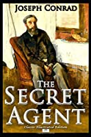 The Secret Agent - Classic Illustrated Edition