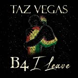 B4 I Leave