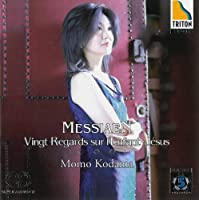 Messiaen: Vingt Regards S by Momo Kodama (2012-11-23)