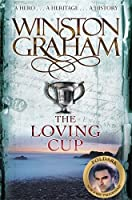 The Loving Cup: A Novel of Cornwall 1813-1815 (Poldark Saga)