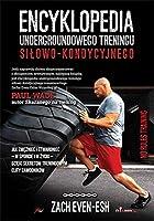 Encyklopedia undergroundowego treningu silowo-kondycyjnego