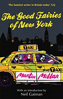 [Millar, Martin]のThe Good Fairies Of New York: With an introduction by Neil Gaiman (English Edition)