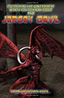 Everything the Government Wants You to Know About the Jersey Devil: From the Secret Files
