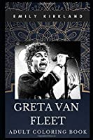 Greta Van Fleet Adult Coloring Book: Legendary Rock Band and Iconic Musicians Inspired Coloring Book for Adults (Greta Van Fleet Books)