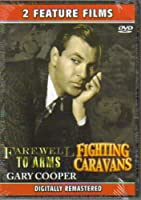 Farewell To Arms + Fighting Caravans