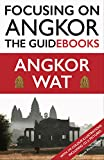Focusing on Angkor: Angkor Wat (English Edition)
