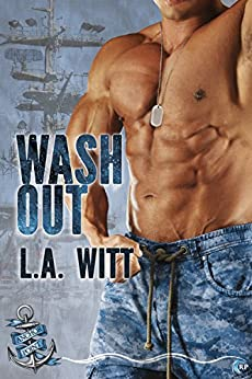 Wash Out (Anchor Point Book 7) by [Witt, L.A.]