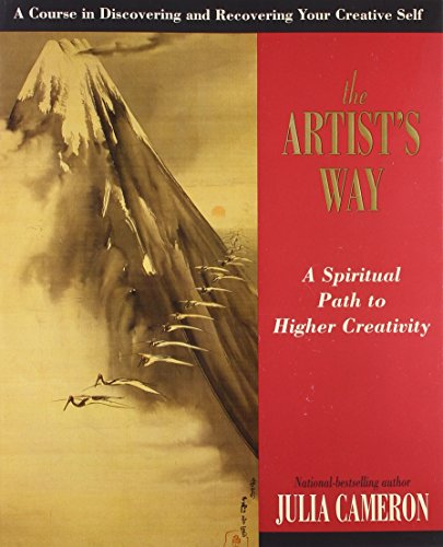 The Artist's Way: A Spiritual Path to Higher Creativityの詳細を見る