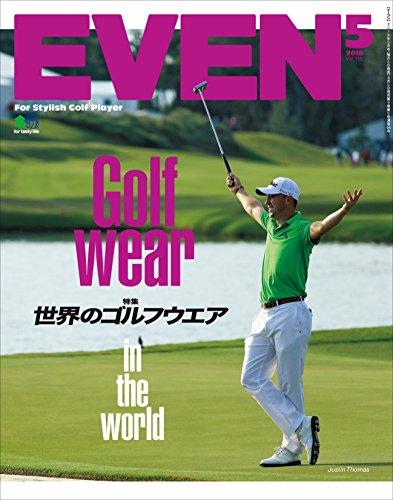 EVEN 2018年5月号 Vol.115[雑誌]...