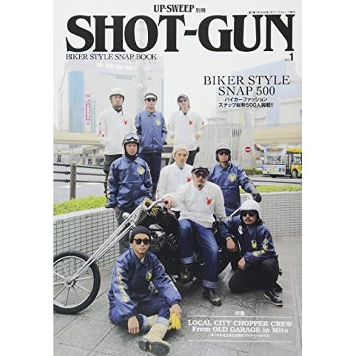 SHOT-GUN(1) 2018年 01 月号 [雑誌]: UP-SWEEP 増刊