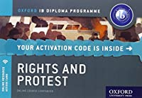 Rights and Protest: Ib History Course Book (Ib Diploma Program)