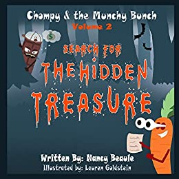 [Beaule, Nancy]のSearch for The Hidden Treasure (Chompy & The Munchy Bunch Book 2) (English Edition)