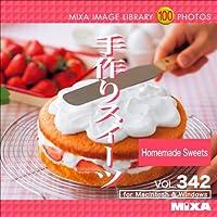 MIXA Image Library Vol.342 手作りスイーツ
