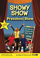 Showy Show! Preschool Show