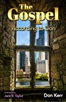 The Gospel According to Don: A 21rst Century Story of Redemption