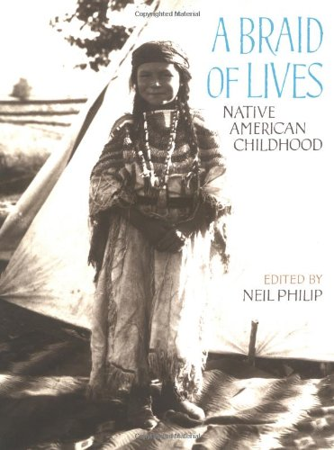 Download A Braid of Lives: Native American Childhood 039564528X
